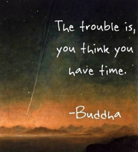 Budda quote on time